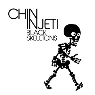 Chin Injeti - Black Skeletons