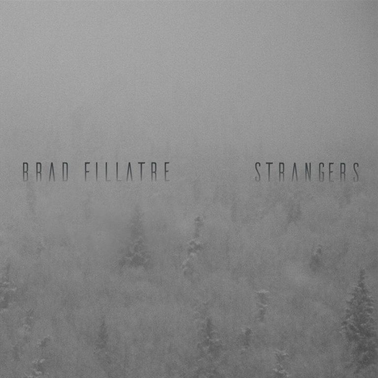 Brad Fillatre Strangers album art